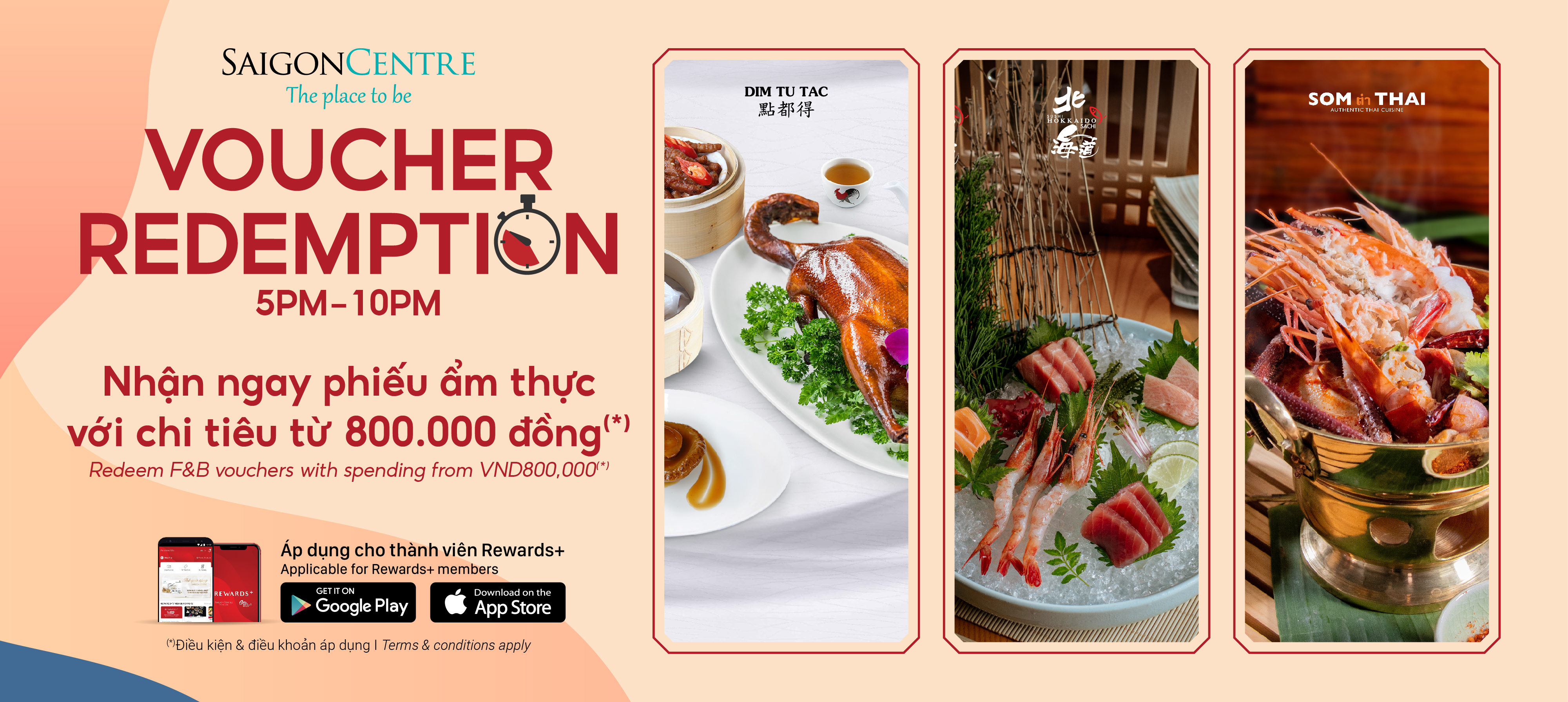 RECEIVE F&B VOUCHERS WITH SPENDING FROM VND800K FROM 17:00 - 22:00 (*)