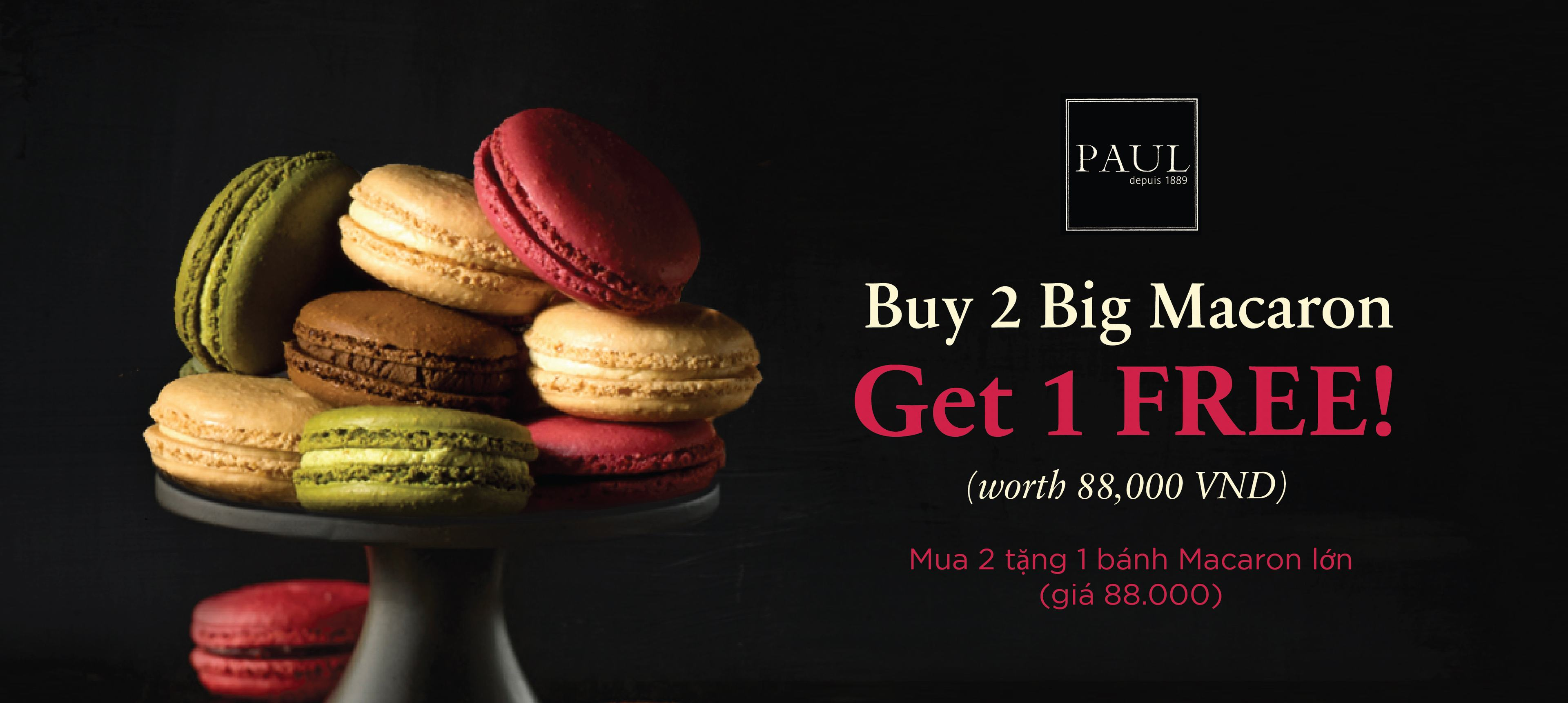 Paul: Buy 2 Big Macarons, get 1 free