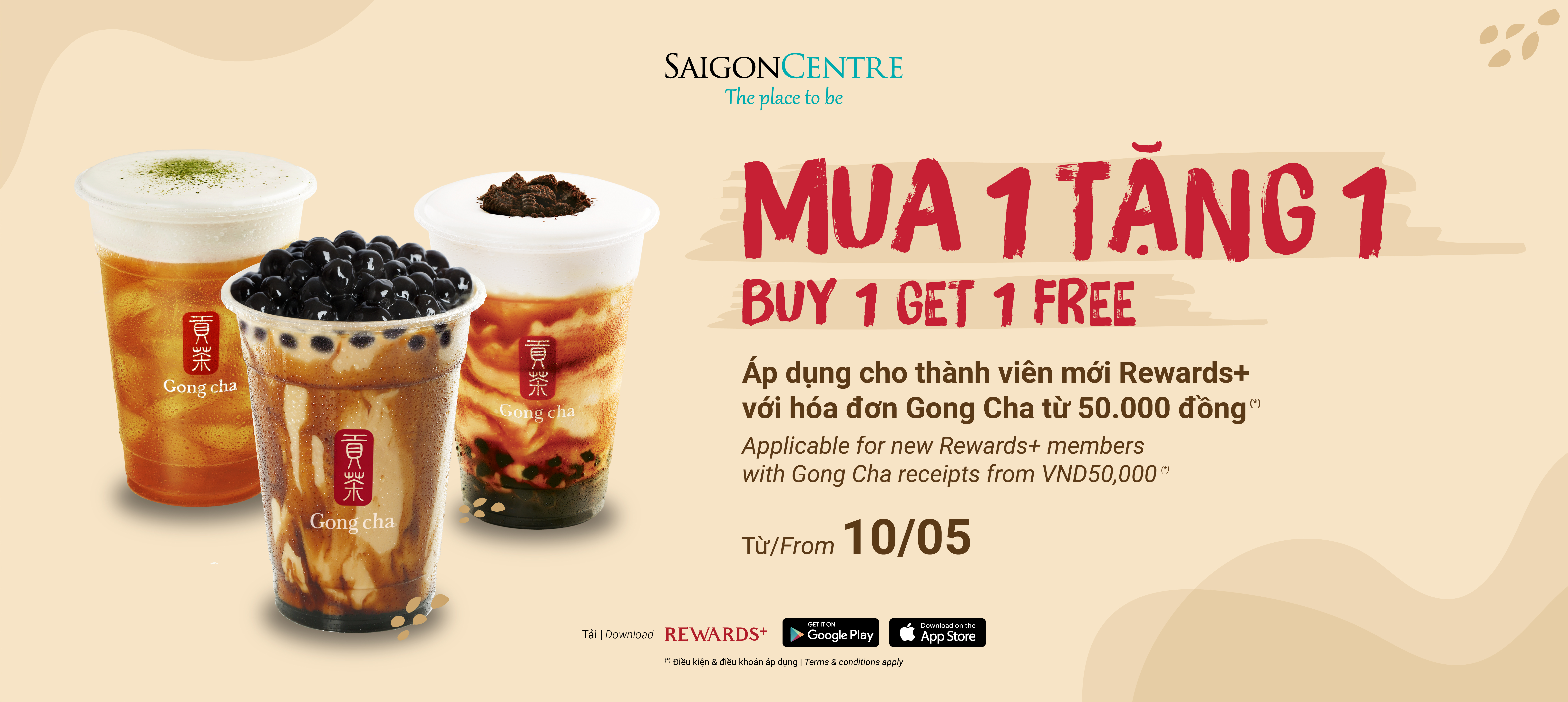 NEW REWARDS+ MEMBERS BUY 1 GET 1 GONG CHA VOUCHER